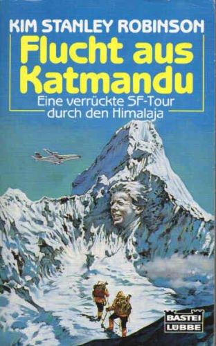9783404241378: Flucht aus Katmandu : Eine verruckte SF-Tour durch den Himalaja. Science Fiction Special