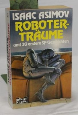 9783404241446: Roboterträume. SF- Geschichten. ( Science Fiction Special)
