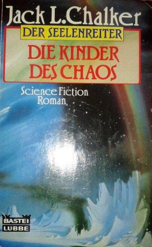 9783404241507: Der Seelenreiter 5 - Die Kinder des Chaos