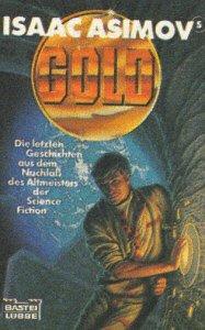 9783404242061: Isaac Asimov's Gold