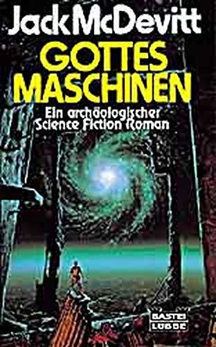 9783404242085: Gottes Maschinen. Ein archäologischer Science Fiction Roman.