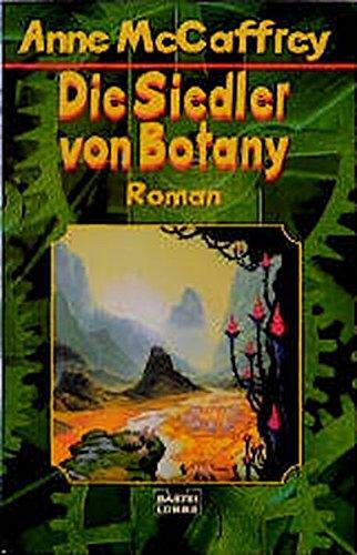 Die Siedler von Botany. - McCaffrey, Anne