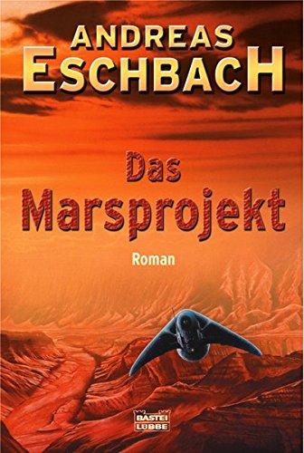 9783404243327: Das Marsprojekt