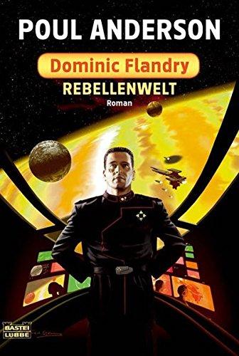 9783404243570: Rebellenwelt: Dominic Flandry