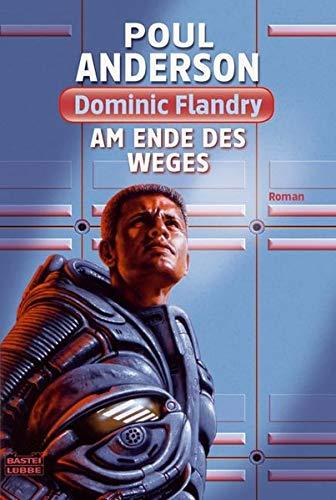 9783404243723: Am Ende des Weges: Dominic Flandry
