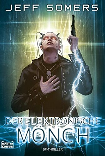 9783404243907: Der elektronische Mönch: Science Fiction