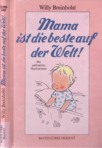9783404250660: Mama ist die beste auf der Welt