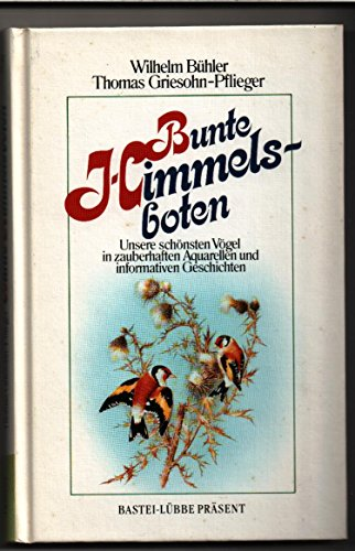 9783404250677: Bunte Himmelsboten