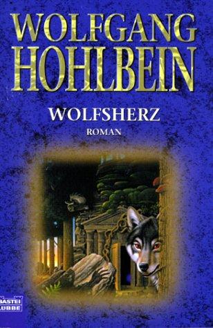 9783404255658: Wolfsherz.