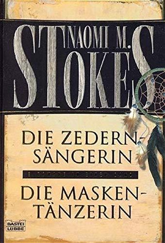 9783404259427: Die Maskentänzerin. Die Zedernsängerin. Zwei Romane in einem Band.