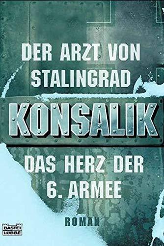 9783404259441: Der Arzt von Stalingrad. Das Herz der 6. Armee.