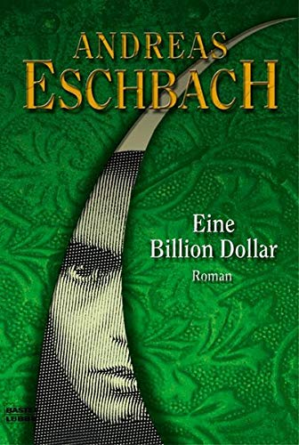 9783404264599: Eine Billion Dollar