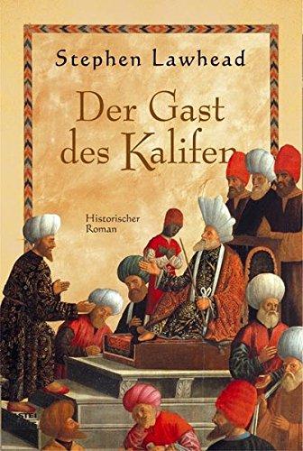 9783404264803: Der Gast des Kalifen