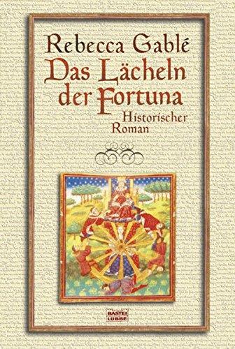 9783404269679: Das Lächeln der Fortuna: Waringham Trilogie 1