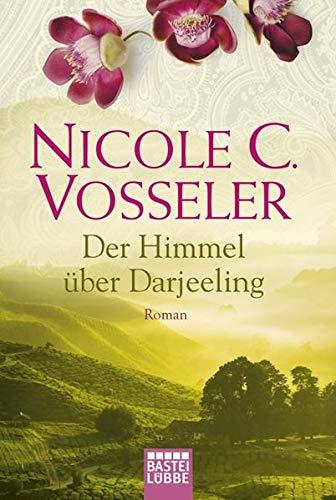9783404270484: Der Himmel über Darjeeling: Roman