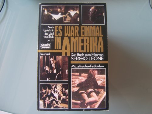 9783404281244: Es war einmal in Amerika. Das Buch zum Film von Sergio Leone