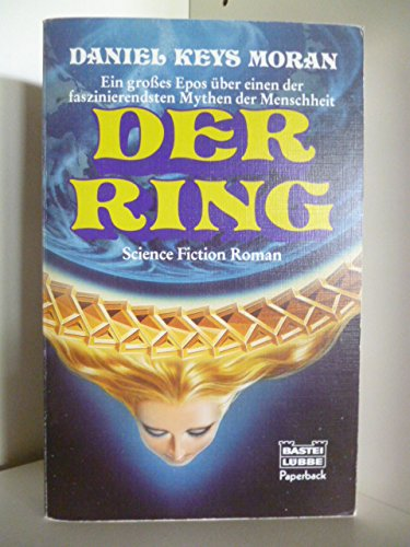 Der Ring. Science Fiction Roman.