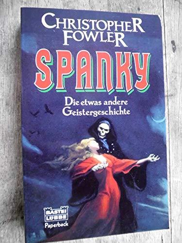 9783404282234: Spanky - Die etwas andere Geistergeschichte