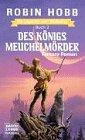 9783404282357: Des Königs Meuchelmörder. Die Legende vom Weitseher 02