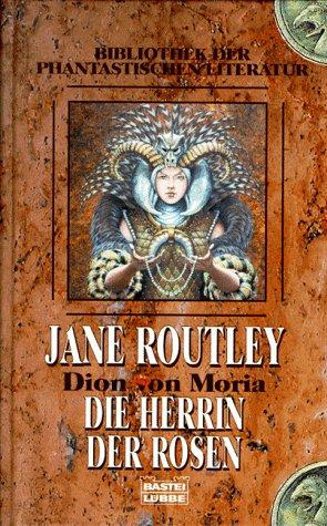 9783404283118: Die Herrin der Rosen, Bd 1