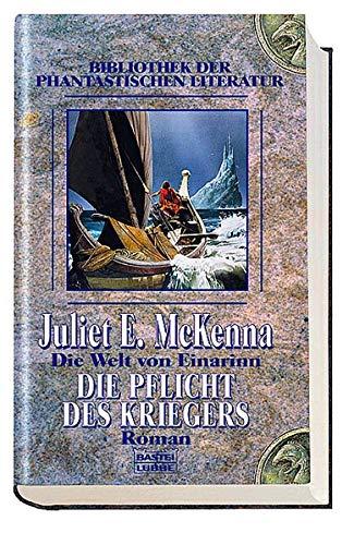 9783404283415: Die Welt von Einarinn. Die Pflicht des Kriegers.