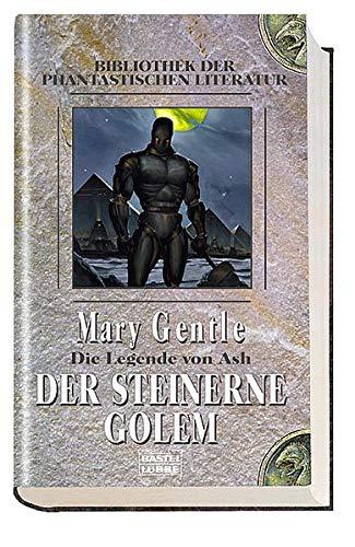 Die Legende von Ash 03. Der steinerne Golem (3404283430) by Mary Gentle