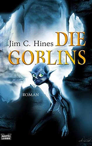 Die Goblins - C. Hines, Jim