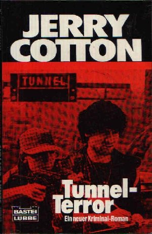 Jerry Cotton, Tunnel-Terror
