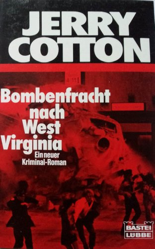 Jerry Cotton, Bombenfracht nach West Virginia