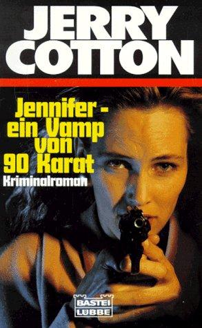 9783404314256: Jennifer - ein Vamp von 90 Karat