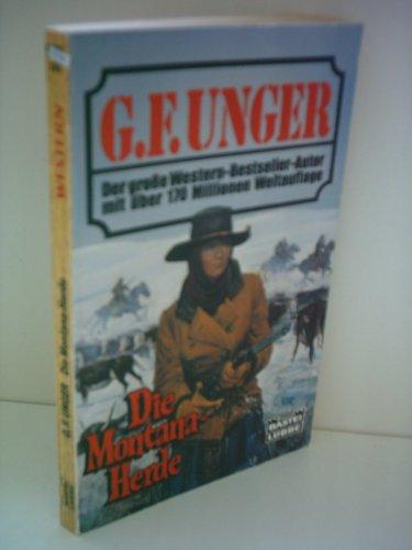 Die Montana-Herde. Der große Western-Bestseller-Autor mit über 170 Millionen Weltauflage. Westernroman.