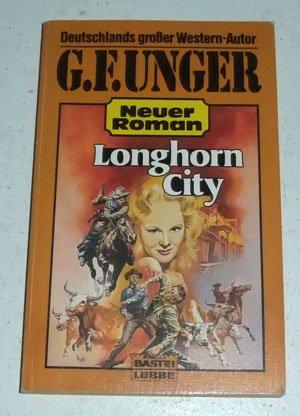 9783404450749: Longhorn-City