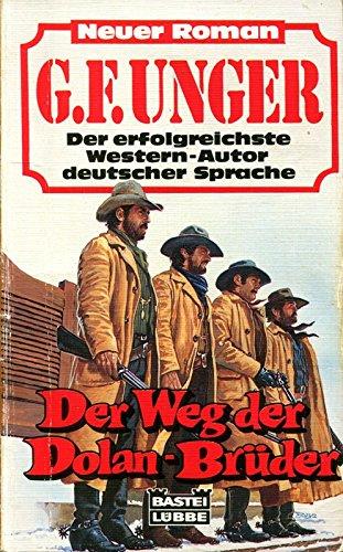 9783404451715: Der Weg der Dolan-Brüder