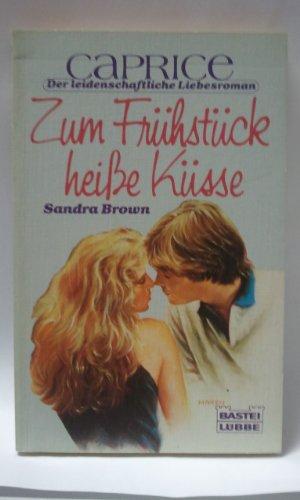 9783404580088: Zum Frühstück heisse Küsse