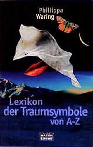 9783404604371: Lexikon der Traumsymbole von A-Z