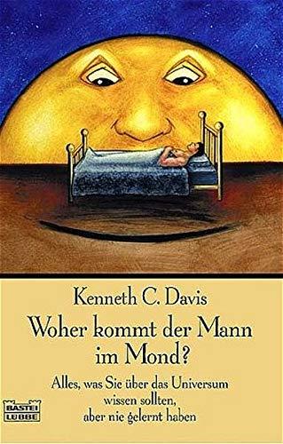 Woher kommt der Mann im Mond? (3404605306) by Davis, Kenneth C.