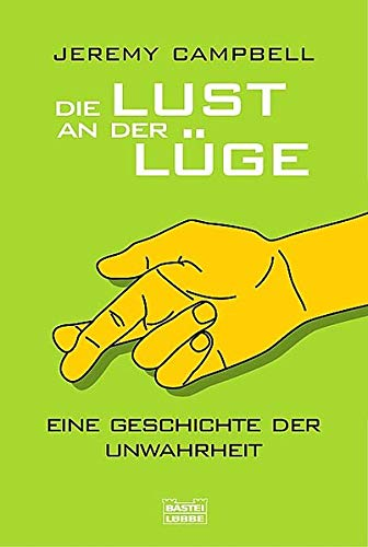 Die Lust an der Lüge (3404605519) by Jeremy Campbell
