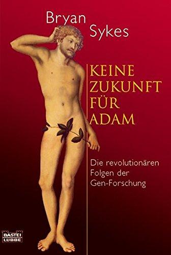 9783404605590: Keine Zukunft für Adam