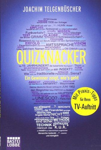 9783404606443: Quizknacker: Ein Gewinner zeigt wie's geht