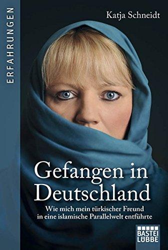 9783404607105: Gefangen in Deutschland