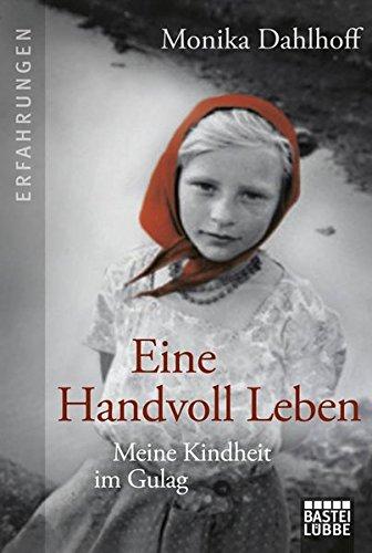 9783404607143: Eine Handvoll Leben: Meine Kindheit im Gulag