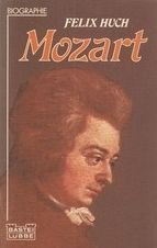 Mozart: Huch Felix