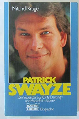 9783404611362: Patrick Swayze