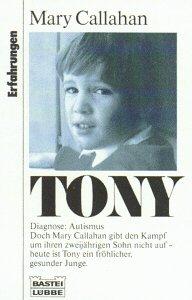 9783404611584: Tony. Diagnose: Autismus