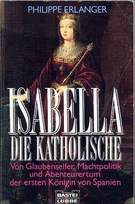 9783404612345: Isabella die Katholische