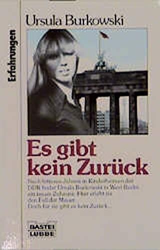 9783404612765: Es gibt kein Zur�ck (Bastei-L�bbe-Taschenbuch)