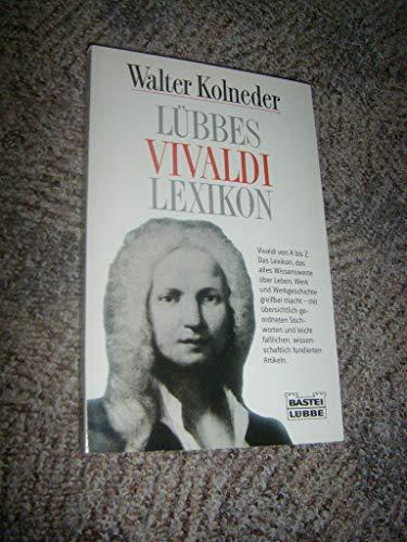 Lübbes Vivaldi Lexikon: Walter Kolneder