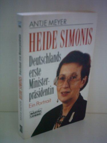 Heide Simonis, Deutschlands erste Ministerpräsidentin - Meyer, Antje
