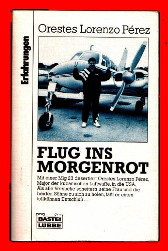 9783404613120: Flug ins Morgenrot