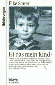 9783404613458: Ist das mein Kind? by Sauer, Elke